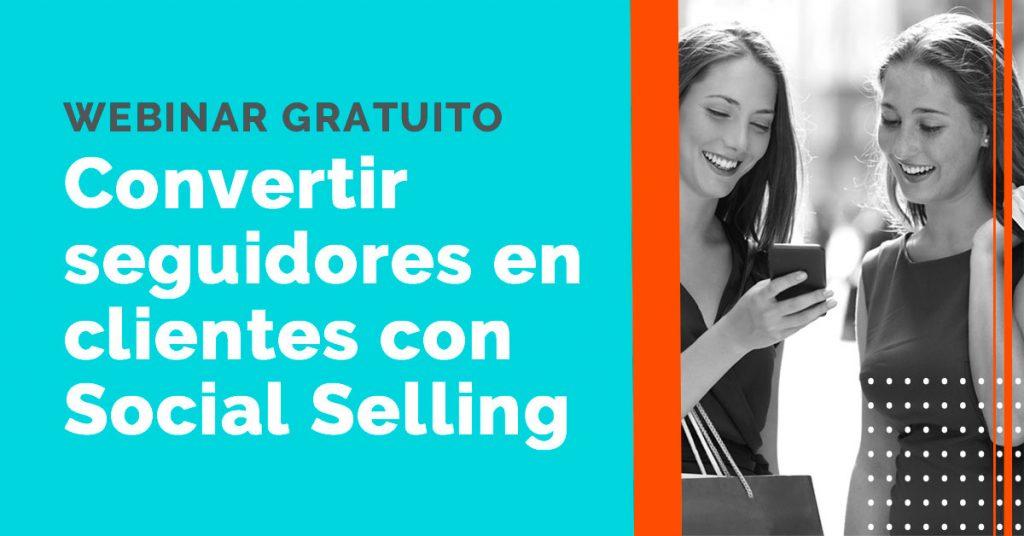 Webinar Convertir seguidores en clientes con Social Selling